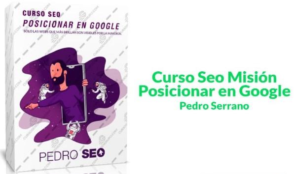 Curso SEO misión posicionar en Google – Pedro Serrano