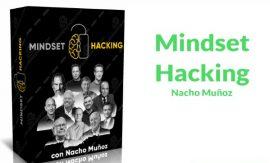 Mindset Hacking – Nacho Muñoz