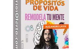 Remodela tu mente reinventa tu vida Alejandro Lavín