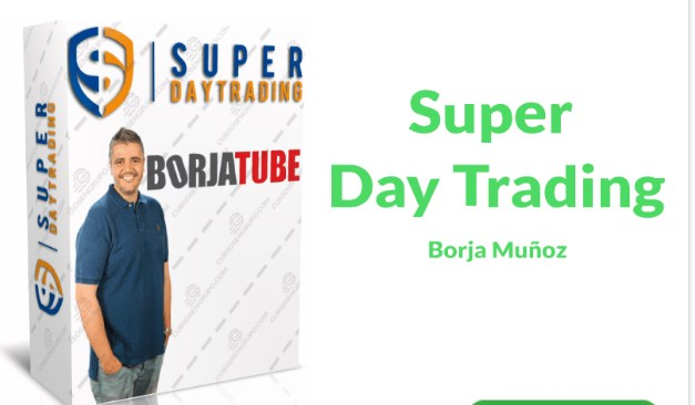Super Day Trading – Borja Muñoz