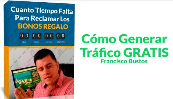 Como generar tráfico gratis – Francisco Busto