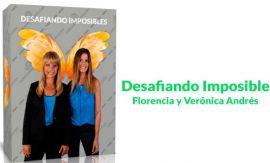 Desafiando Imposibles – Florencia y Verónica Andrés
