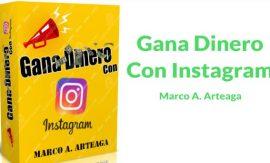 Gana dinero con Instagram – Marco Arteaga