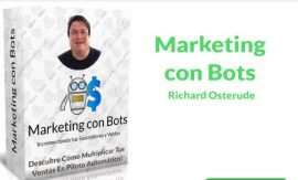 Marketing con Bots – Richard Osterude