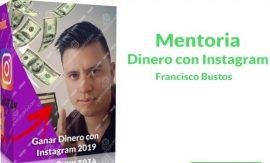 Mentoría dinero con Instagram – Francisco Bustos