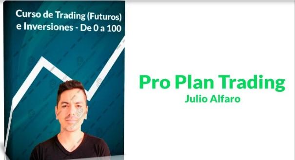 Pro Plan Trading – Julio Alfaro
