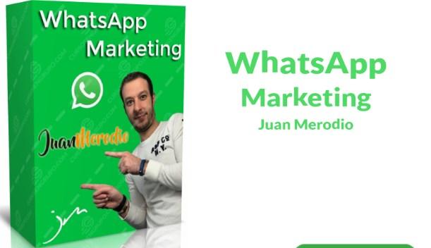 curso Whatsapp Marketing Juan Merodio