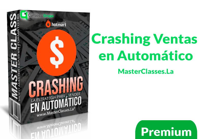 Curso Crashing ventas en automático – masterclasses.la