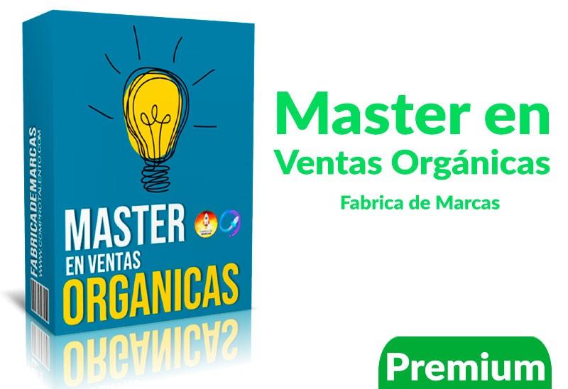 Curso Master en ventas orgánicas – fabrica de marcas