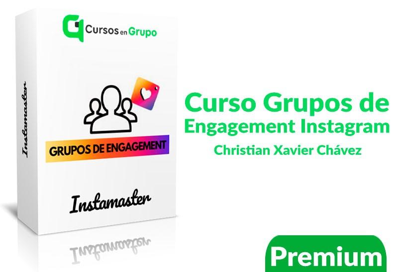 Curso grupos de engagement Instagram – Christian Xavier Chávez