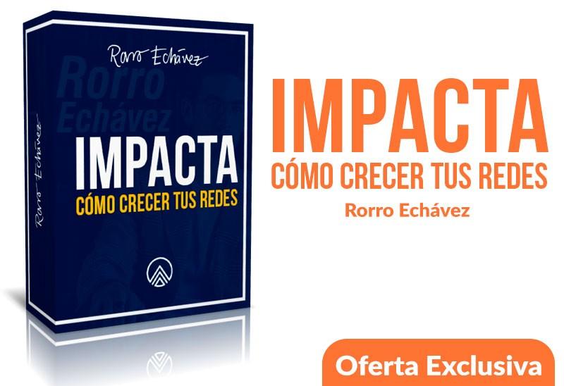 curso impacta Rorro Echavez